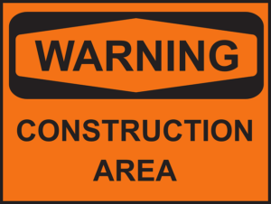Warning - Construction Area
